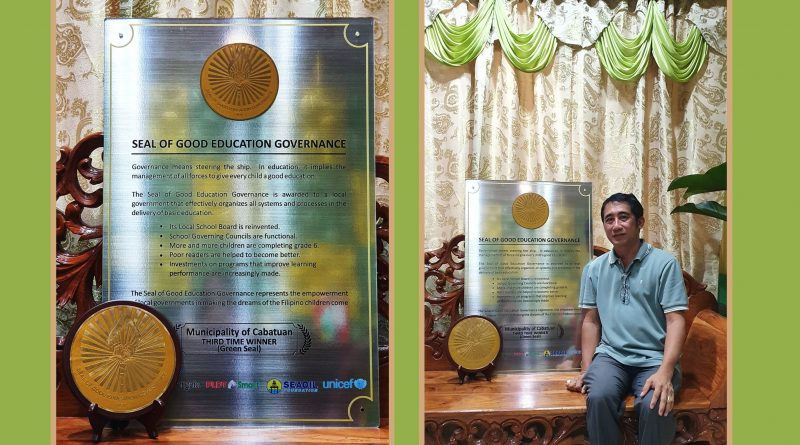 Congratulations!!! Municipality of Cabatuan THIRD TIME WINNER (Green Seal) Seal of Good Education Governance. Thank you Synergeia Foundation!